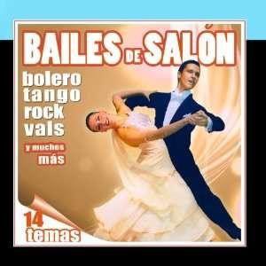 Bailes de Salon Para Bailar Por Estilos Various Artist