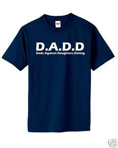 Dads Against Daughters Dating T Shirt Funny