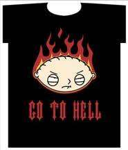 The Family Guy, Stewie Devil Face Go To Hell T Shirt