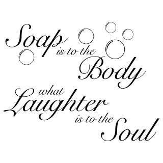 Soap Is To The Body Quote Wall Stickers / Wall Decals 5053379114668