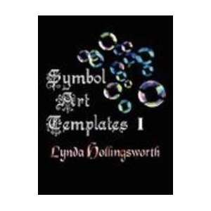 SYMBOL ART TEMPLATES I (9781601451569) Lynda Hollingsworth Books