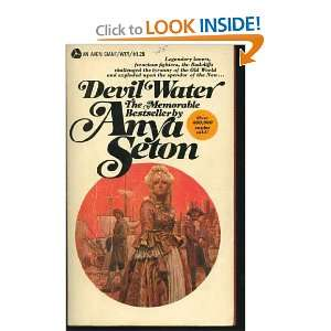 Devil Water (9780340006023): Anya Seton: Books