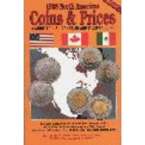 American Coins & Prices: A Guide to U.S., Canadian and Mexican Coins