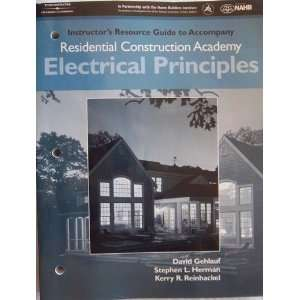 com Instructors Resource Guide to Accompany Residential Construction