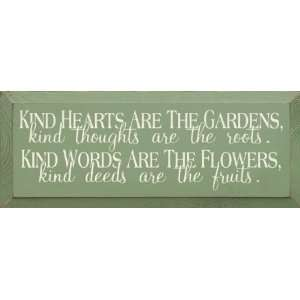 , kind thoughts are the roots (small) Wooden Sign