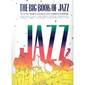 Jazz 75 of the Worlds Greatest Jazz Classics for Piano, Vocal