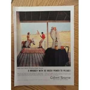 1959 Calvert Reserve Whiskey (so much power to please) magazine print