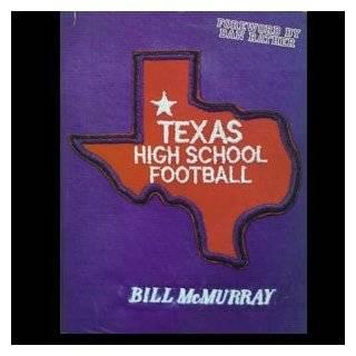 Team of the Century The Greatest High School Football Team in Texas