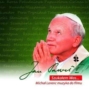 Jan Pawel II   Szukalem Was   Muzyka do filmu / John Paul II. I was