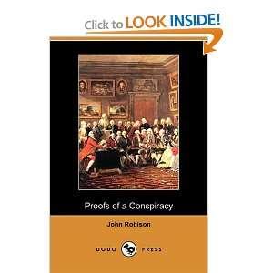 Proofs of a Conspiracy (Dodo Press) (9781409979104) John