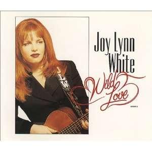 Wild Love Joy Lynn White Music