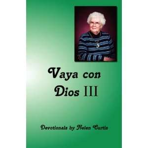 Vaya con Dios (9781604160994) Helen Curtis Books