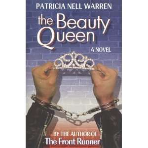 The Beauty Queen [Paperback] Patricia Nell Warren Books