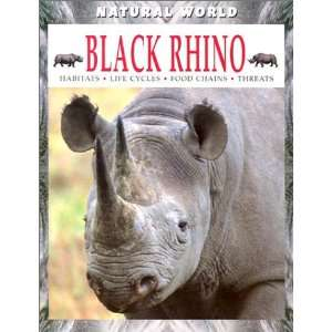 Black Rhino (Natural World (Hardcover Raintree