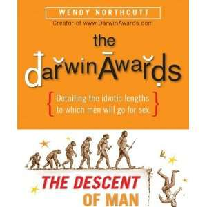 The Darwin Awards The Descent of Man [Hardcover] Wendy