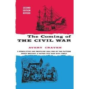 The Coming of the Civil War (Phoenix Books) [Paperback