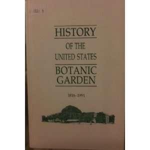 States Botanic Garden, 1816 1991 (9780160409042) Karen Solit Books