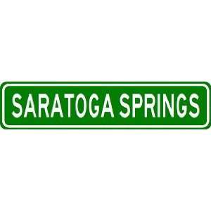 SARATOGA SPRINGS City Limit Sign   High Quality Aluminum