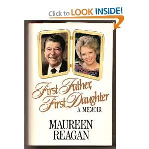 First Father, First Daughter A Memoir (SIGNED): Books