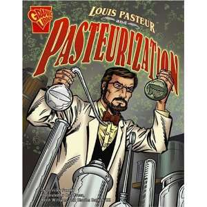 Louis Past and Pastization (Inventions and Discovery