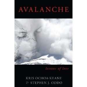 Avalanche Lessons of Love [Paperback] Stephen J Oddo Books
