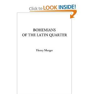 Bohemians of the Latin Quarter and over one million other books are