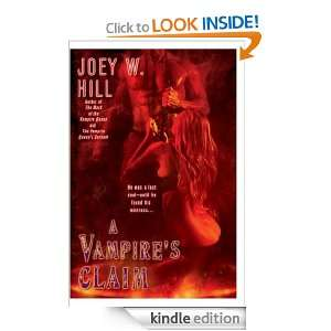 Vampires Claim (Vampire Queen) Joey W. Hill  Kindle