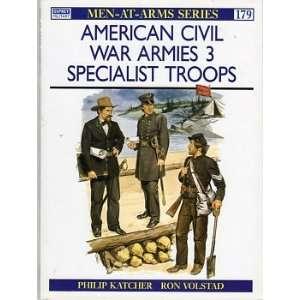 Men at Arms No. 179   American Civil War Armies Vol. 3  Specialist