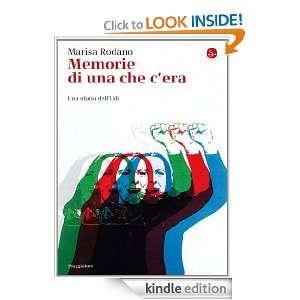 Memorie di una che cera (Italian Edition): Marisa Rodano: