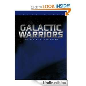 Galactic Warriors The Battle for Nebulan James Floyd