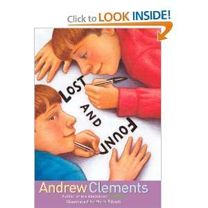 Lost and Found (9781416909859): Andrew Clements, Mark