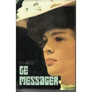 Le messager L. P. HARTLEY Books