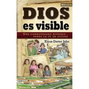 Dios es visible: Una conmovedora historia sobre la fe en