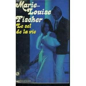 Le sel de la vie Fischer Marie Louise Books