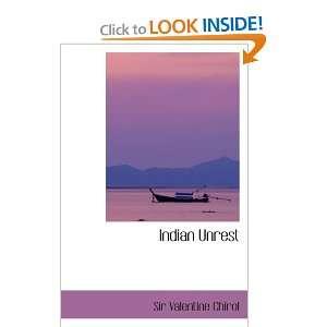 Indian Unrest (9780554060217) Sir Valentine Chirol Books