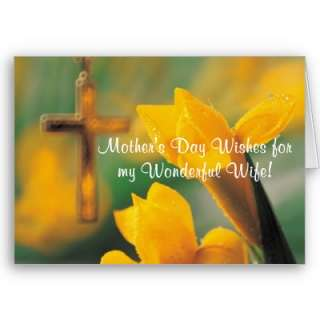 Awesome Wonderful Wife Mother's Day Wishes Greeting Cards from