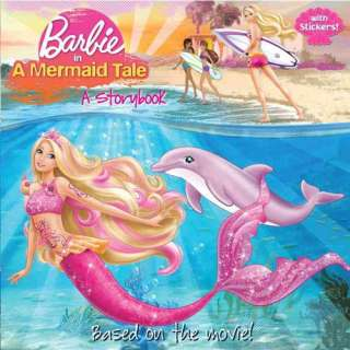 Barbie in a Mermaid Tale: A Storybook [With Sticker(s