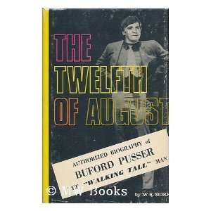 The Twelfth of August: The Story of Buford Pusser