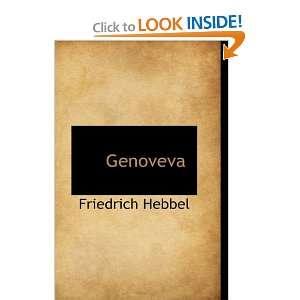 Genoveva (9781103318902) Friedrich Hebbel Books