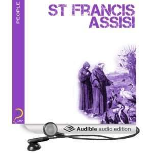 Francis of Assisi: Famous People (Audible Audio Edition): iMinds, Leah