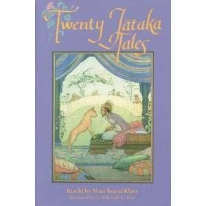 Twenty Jataka Tales [Paperback]: Noor Inayat Khan: Books