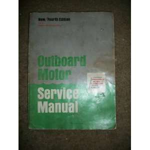 Outboard Motor Service Manual (4th edition  Volume 1)